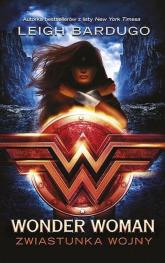 Wonder Woman Zwiastunka wojny - Leigh Bardugo | mała okładka