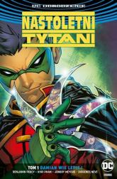 Nastoletni Tytani Tom 1 Damian wie lepiej - Percy Benjamin, Pham Khoi, Meyers Jonboy, Neves Diógenes | mała okładka