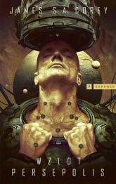 Expanse Tom 7 Wzlot Persepolis - Corey James S.A. | mała okładka
