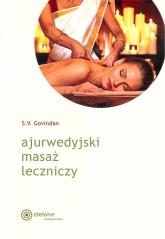 Ajurwedyjski masaż leczniczy - S.V. Govindan | mała okładka