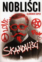 Nobliści skandaliści - Sławomir Koper | mała okładka
