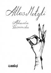 Atlas motyli - Aleksandra Wiśniewska | mała okładka