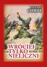 Wrócili tylko nieliczni 28 dni na froncie rosyjskim. Zima 1942-1943 - Eugenio Corti | mała okładka