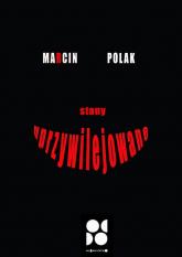 Stany uprzywilejowane - Marcin Polak | mała okładka