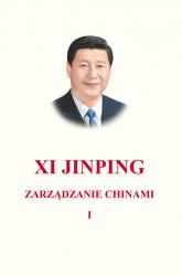 Zarządzanie Chinami Tom 1 - Xi Jinping | mała okładka