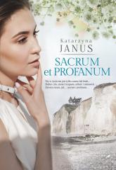 Sacrum et profanum - Katarzyna Janus | mała okładka