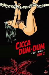 Cicca Dum-Dum 2 - Carlos Trillo | mała okładka