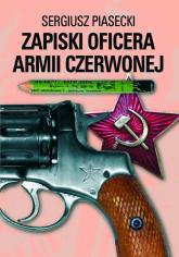 Zapiski oficera Armii Czerwonej - Sergiusz Piasecki   mała okładka
