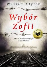 Wybór Zofii - William Styron | mała okładka