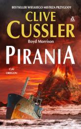 Pirania - Cussler Clive, Morrison Boyd | mała okładka