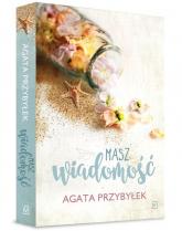 Masz wiadomość - Agata Przybyłek | mała okładka