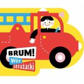 Brum! Wóz strażacki Wykrojnik - Anna Jędrzejczyk | mała okładka