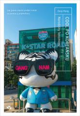 Cool po Koreańsku Narodziny fenomenu, czyli jak jeden naród podbił świat za pomocą popkultury - Hong Euny | mała okładka