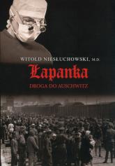Łapanka. Droga do Auschwitz - Witold Niesłuchowski | mała okładka