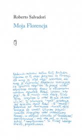 Moja Florencja - Roberto Salvadori | mała okładka