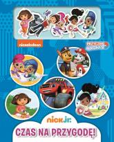 Nick Jr Przyczep magnes Czas na przygodę - zbiorowe opracowanie | mała okładka