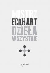 Dzieła wszystkie Tom 4 - Eckhart Mistrz | mała okładka