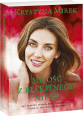 Miłość z błękitnego nieba Wielkie Litery - Krystyna Mirek | mała okładka