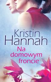 Na domowym froncie - Kristin Hannah | mała okładka