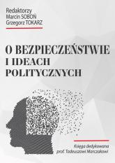O bezpieczeństwie i ideach politycznych - zbiorowa Praca | mała okładka