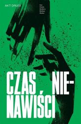 Czas nienawiści Tom 2 - Danijel Žežel | mała okładka