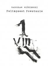 Palimpsest Powstanie - Radosław Wiśniewski   mała okładka