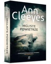 Mgliste powietrze - Ann Cleeves   mała okładka