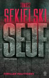 Sejf Trylogia - Tomasz Sekielski | mała okładka
