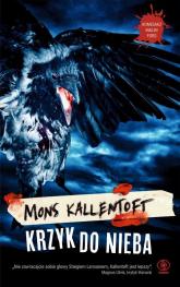 Krzyk do nieba - Mons Kallentoft   mała okładka