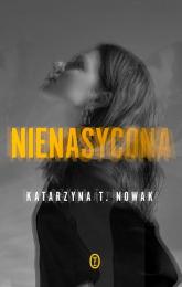 Nienasycona - Katarzyna Nowak | mała okładka