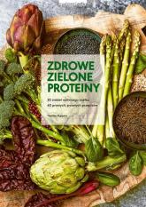 Zdrowe zielone proteiny - Therese Elquist | mała okładka