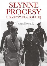 Słynne procesy II Rzeczypospolitej - Helena Kowalik | mała okładka
