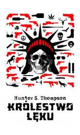 Królestwo lęku - Thompson Hunter S. | mała okładka