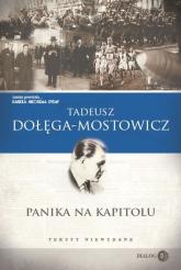 Panika na Kapitolu Teksty niewydane - Tadeusz Dołęga-Mostowicz | mała okładka