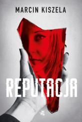 Reputacja - Marcin Kiszela | mała okładka