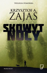 Skowyt nocy - Zajas Krzysztof A. | mała okładka