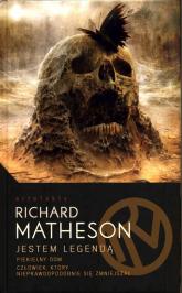 Jestem Legendą i inne utwory - Richard Matheson | mała okładka