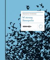 W stronę Xenopolis - Krzysztof Czyżewski | mała okładka