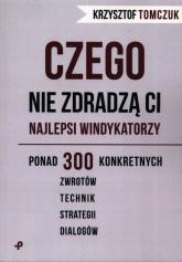 Czego nie zdradzą ci najlepsi windykatorzy - Krzysztof Tomczuk | mała okładka