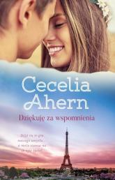 Dziękuję za wspomnienia - Cecelia Ahern | mała okładka