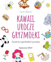 Kawaii Urocze gryzmołki Ponad 100 supersłodkich rysunków - Sarah Alberto   mała okładka
