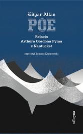 Relacja Arthura Gordona Pyma z Nantucket - Poe Edgar Allan | mała okładka