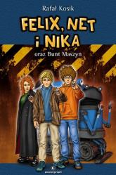 Felix, Net i Nika oraz Bunt Maszyn Tom 8 - Rafał Kosik | mała okładka