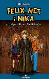 Felix, Net i Nika oraz Klątwa Domu McKillianów Tom 13 - Rafał Kosik | mała okładka