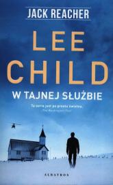 W tajnej służbie - Lee Child | mała okładka