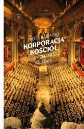 Korporacja Kościół Wyznania księdza - Piotr Babiński | mała okładka