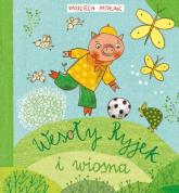 Wesoły Ryjek i wiosna - Wojciech Widłak | mała okładka