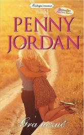 Gra uczuć Gra uczuć - Penny Jordan | mała okładka