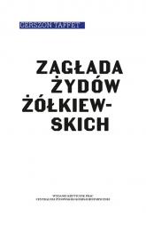 Zagłada Żydów żółkiewskich - Gerszon Taffet | mała okładka