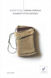 Minima moralia Elementy etyki odstępu - Andrei Pleşu | mała okładka